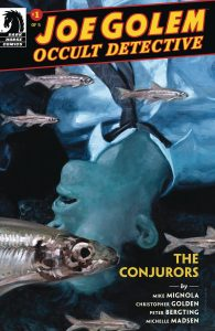 Joe Golem: Occult Detective - The Conjurors #1 (2019)