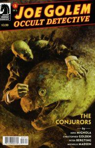 Joe Golem: Occult Detective - The Conjurors #3 (2019)