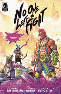 No One Left To Fight #1 (2019)