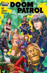 Doom Patrol: The Weight Of The Worlds #1 (2019)