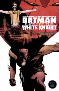 Batman: Curse Of The White Knight #1 (2019)