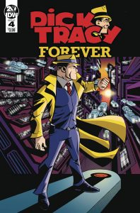 Dick Tracy: Forever #4 (2019)