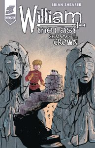 William the Last: Shadows of the Crown #1 (2019)