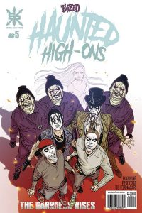 Twiztid Haunted High-Ons: The Darkness Rises #5 (2019)