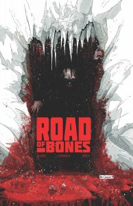 Road Of Bones #4 (2019)