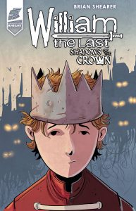 William the Last: Shadows of the Crown #2 (2019)