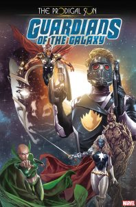 Guardians Of The Galaxy: The Prodigal Sun #1 (2019)