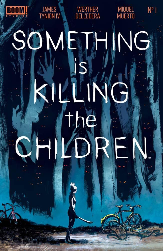 Something Is Killing The Children #1 (2019)