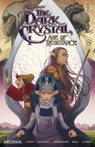 Jim Henson's The Dark Crystal: Age Of Resistance #1 (2019)