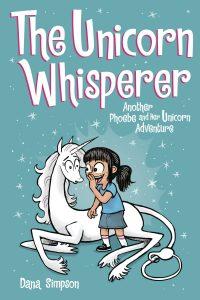 Phoebe and Her Unicorn #10 (2019)