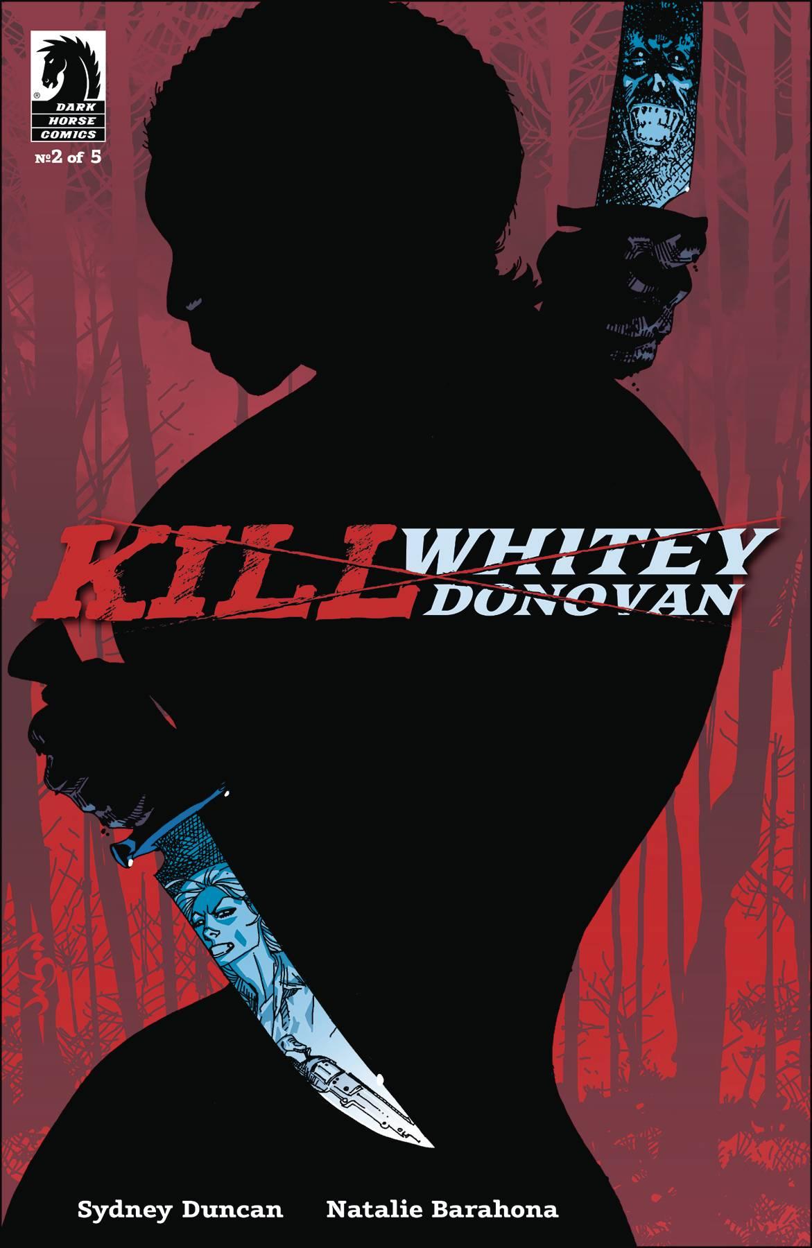 Kill Whitey Donovan #2 (2020)