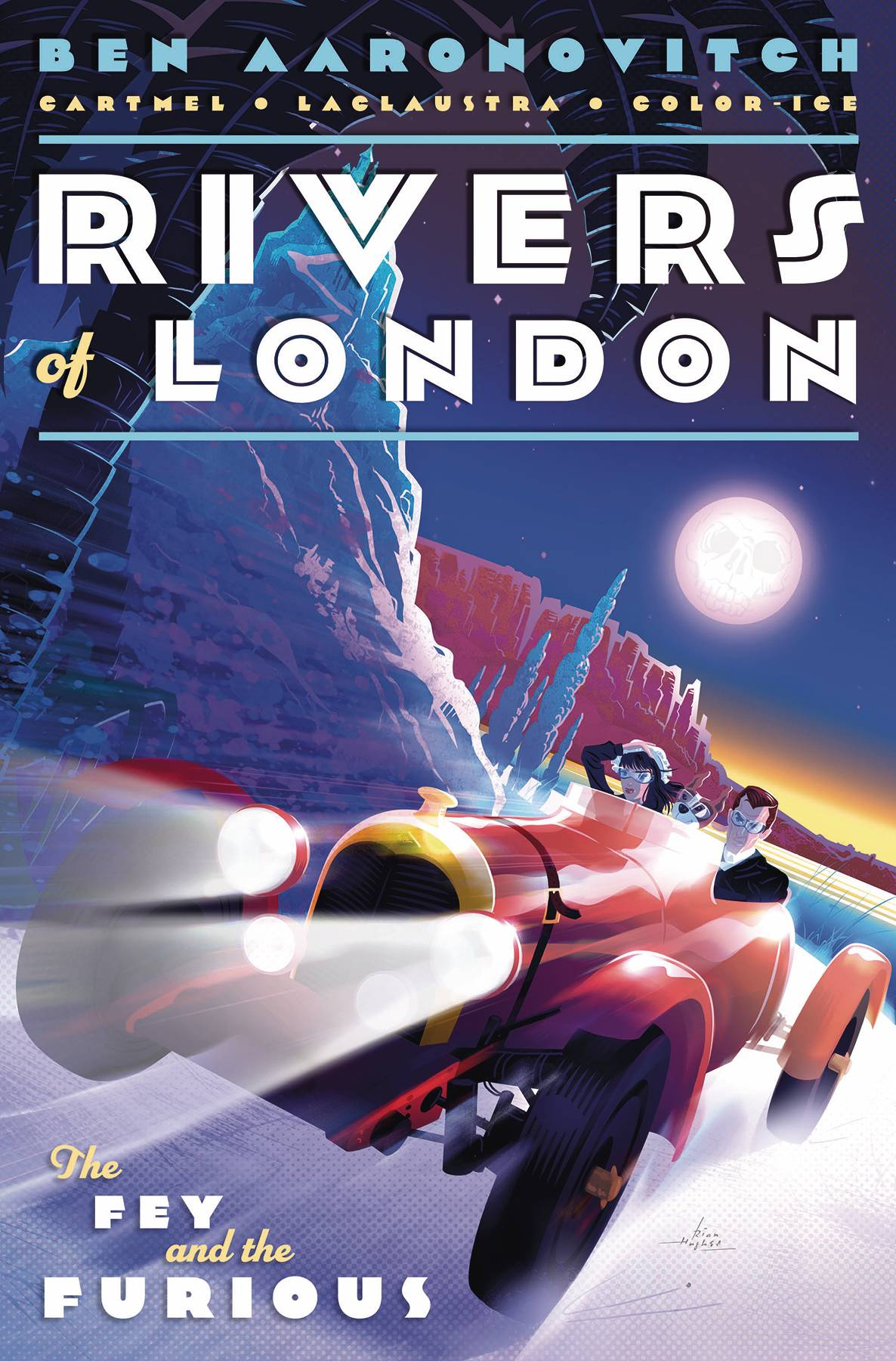 Rivers Of London: The Fey & The Furious #3 (2020)