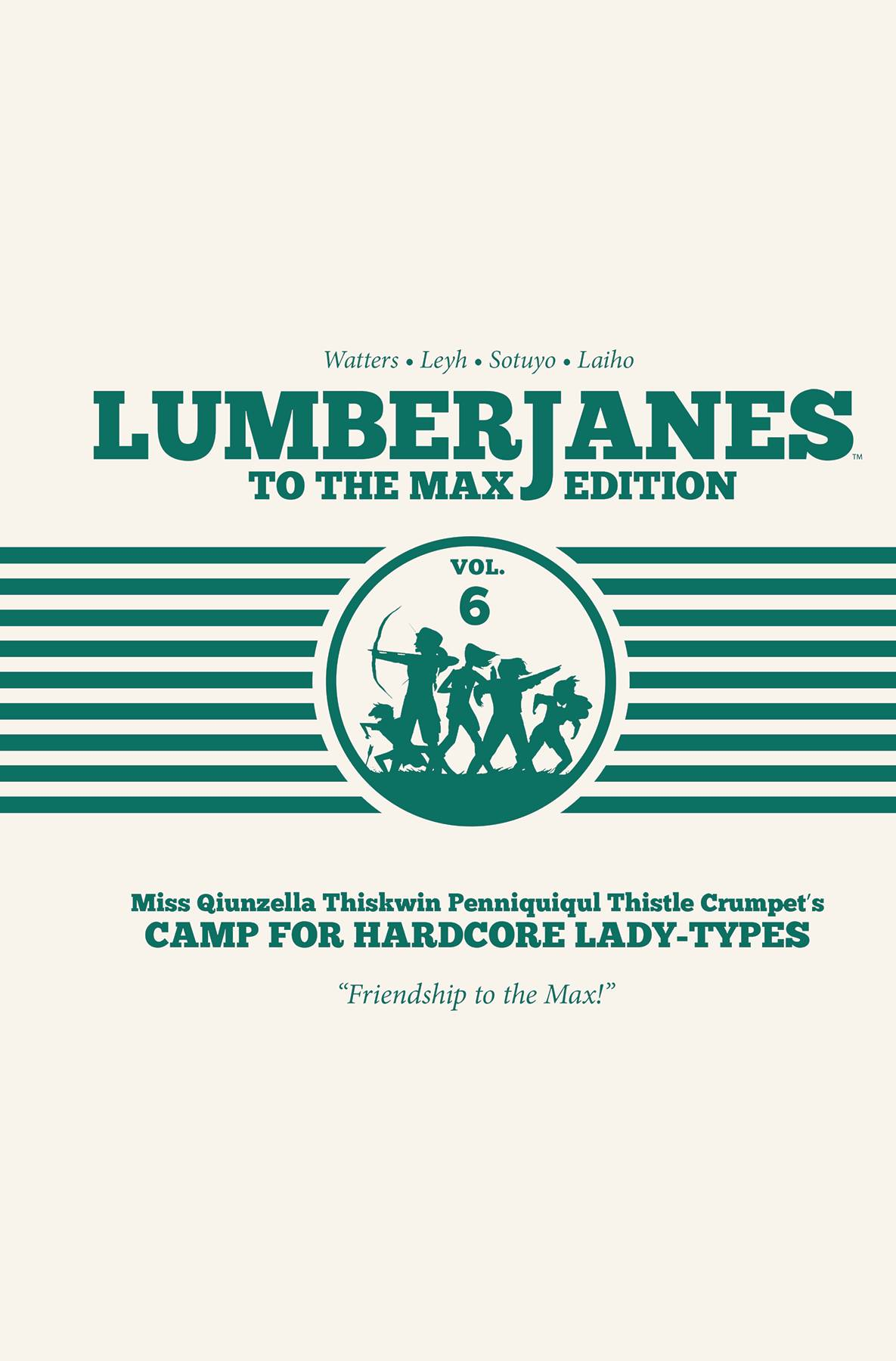 Lumberjanes to the Max Edition #6 (2020)