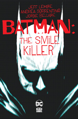 Batman: The Smile Killer #1 (2020)