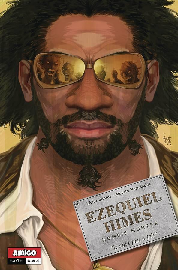 Ezequiel Himes: Zombie Hunter #1 (2020)