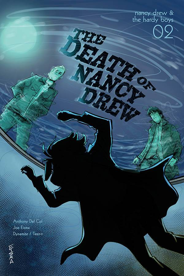 Nancy Drew & The Hardy Boys: The Death Of Nancy Drew #2
