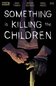 Something Is Killing The Children #10 (2020)