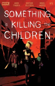 Something Is Killing The Children #11 (2020)