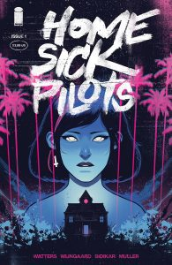 Home Sick Pilots #1 (2020)