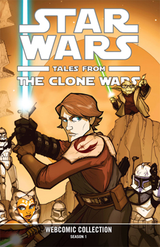 STAR WARS: TALES FROM THE CLONE WARS WEBCOMIC COLLECTION #TPB