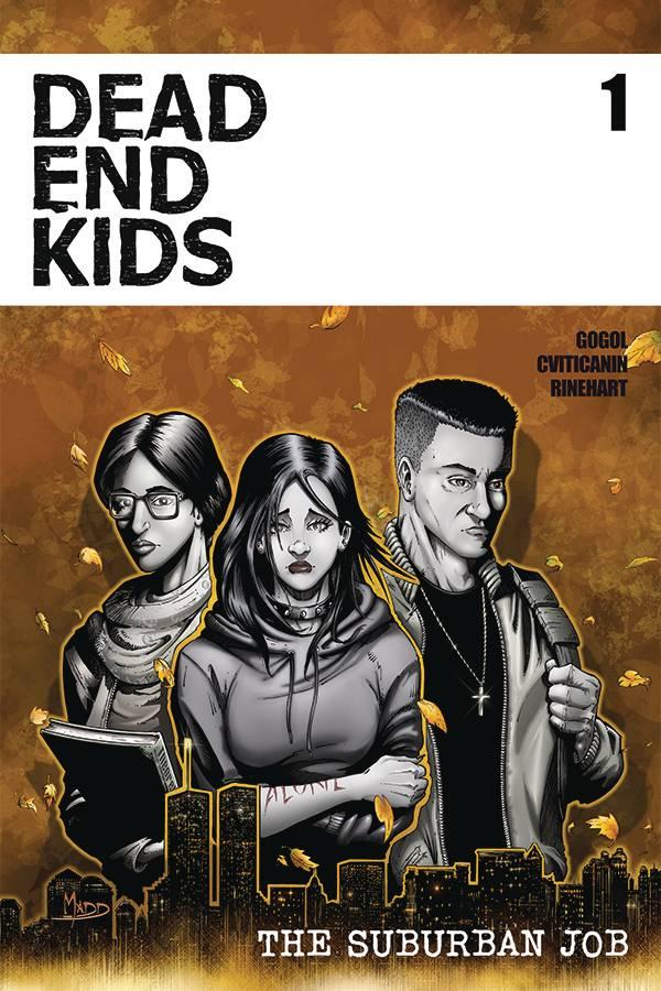 Dead Ends Kids: The Suburban Job #1 (2021)