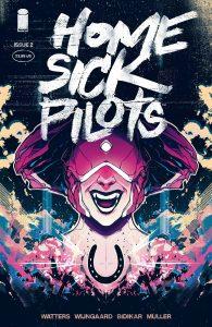 Home Sick Pilots #2 (2021)