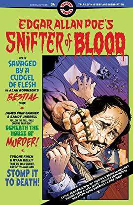 Edgar Allan Poe`s Snifter Of Blood #4 (2021)