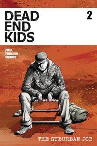 Dead Ends Kids: The Suburban Job #2 (2021)