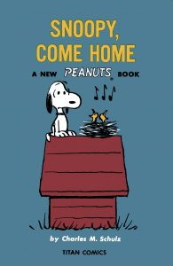 Snoopy Come Home #1 (2021)