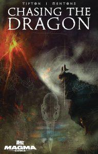 Chasing The Dragon #2 (2021)
