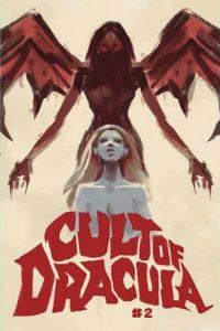 Cult Of Dracula #2 (2021)