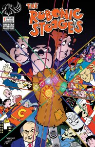 The Robonic Stooges Return #1 (2021)