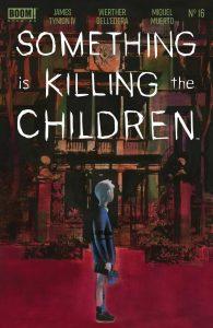 Something Is Killing The Children #16 (2021)