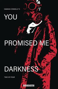 You Promised Me Darkness #2