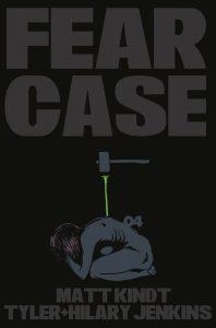 Fear Case #4 (2021)