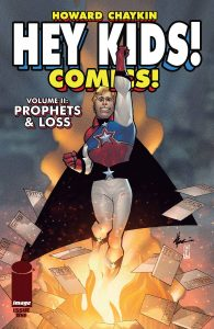 Hey Kids! Comics!  Vol. 2: Prophets & Loss #1 (2021)