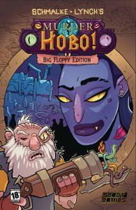 Murder Hobo: Big Floppy Edition #1