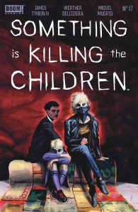 Something Is Killing The Children #17 (2021)