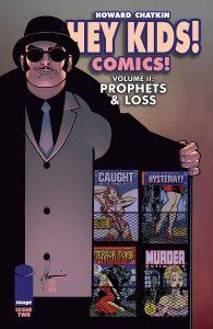 Hey Kids! Comics!  Vol. 2: Prophets & Loss #2 (2021)