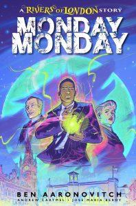 Monday Monday: Rivers Of London #1 (2021)