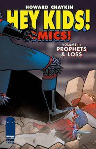 Hey Kids! Comics!  Vol. 2: Prophets & Loss #3 (2021)