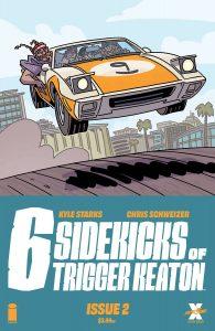 The Six Sidekicks Of Trigger Keaton #2 (2021)