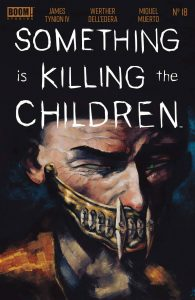 Something Is Killing The Children #18 (2021)