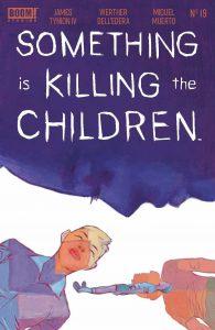 Something Is Killing The Children #19 (2021)