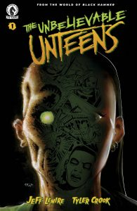 The Unbelievable Unteens: From the World Of Black Hammer #1 (2021)