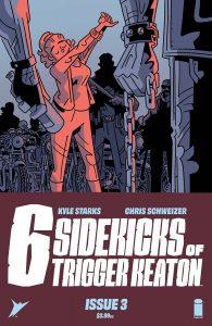 The Six Sidekicks Of Trigger Keaton #3 (2021)