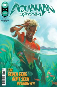 Aquaman: The Becoming #1 (2021)