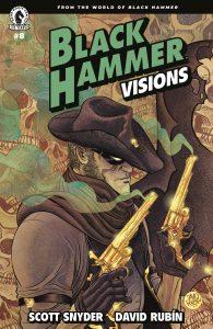 Black Hammer Visions #8