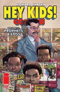 Hey Kids! Comics!  Vol. 2: Prophets & Loss #5 (2021)
