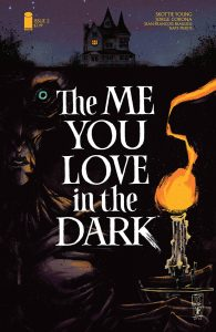 The Me You Love In The Dark #2 (2021)